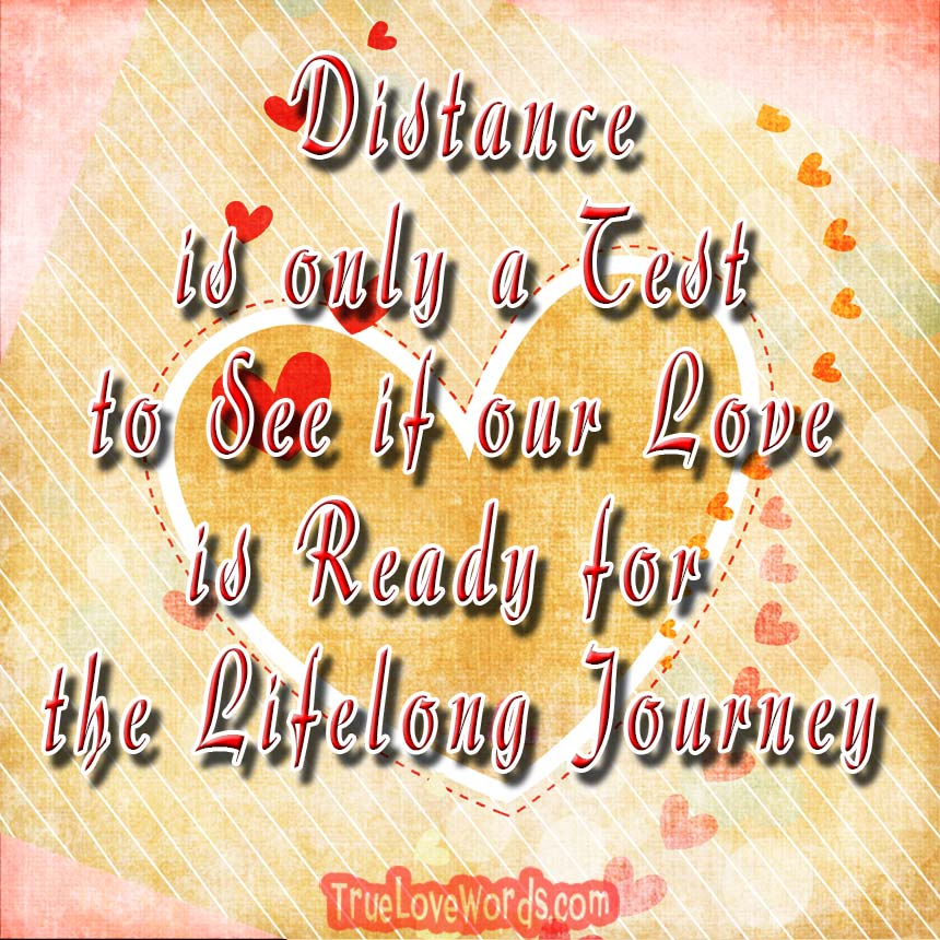 anniversary message for boyfriend long distance relationship distance relationship messages for him 27160 | Distance is only a test to see if our love is ready for the lifelong journey