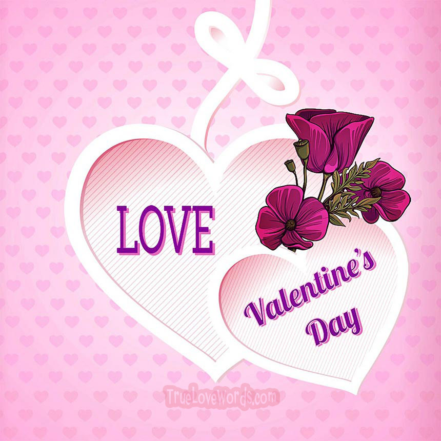 Romantic Valentine\'s Day Messages for Her » True Love Words