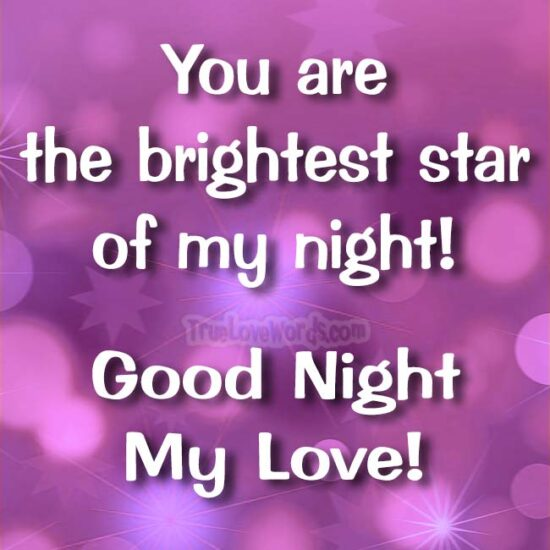 You are the brightest star of my night-Goodnight my Love.jpg