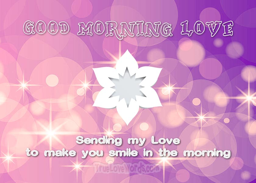 Sweet Good Morning Messages For Him True Love Words