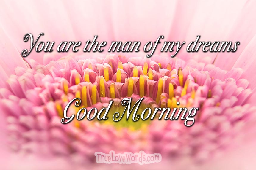 Sweet Good Morning Messages for Him » True Love Words