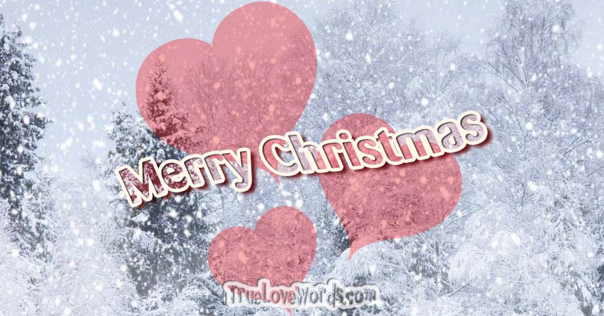 Merry Christmas Wishes for Her » True Love Words