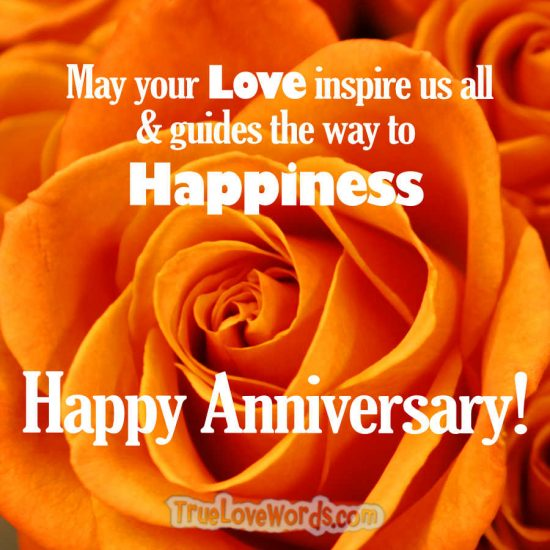 May your Love inspire us all - aniversary wish