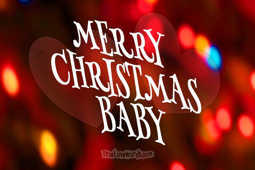merry christmas baby romantic christmas wishes - Merry Christmas Baby
