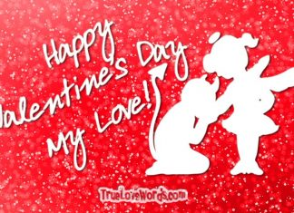 Happy Valentines Day my Love - Valentine's day wishes for girlfriend
