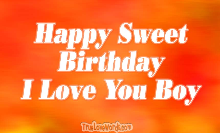 birthday wishes for boyfriend true love words
