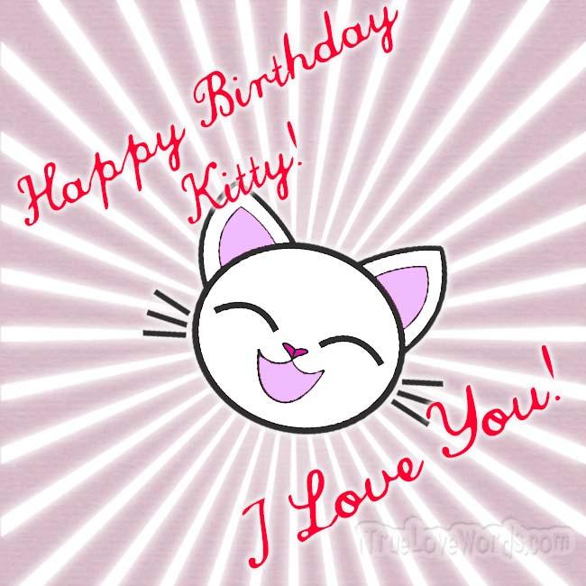 Happy Birthday Kitty I Love You