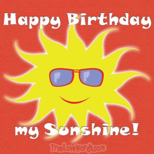 Happy birthday my sunshine