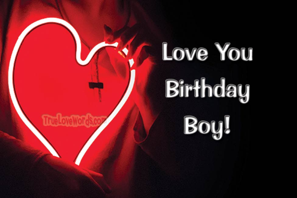 35 sweet birthday wishes for boyfriend true love words love you birthday boy birthday wish for boyfriend m4hsunfo