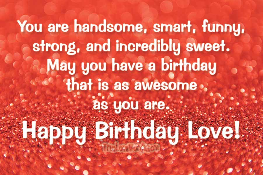 60 Birthday Wishes For Boyfriend True Love Words