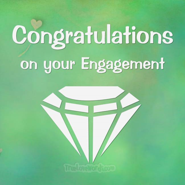Congratulations and engagement wishes