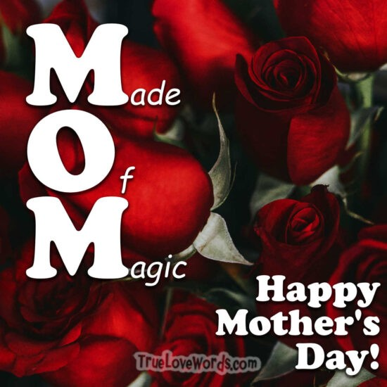 Mother's Day wishes Made Of Magic