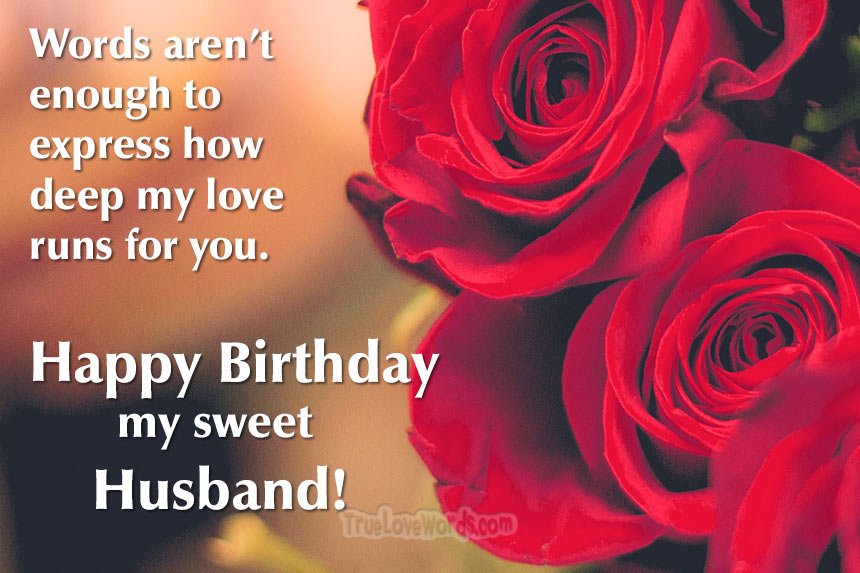 Happy Birthday my sweet husband - birthday wishes for husband