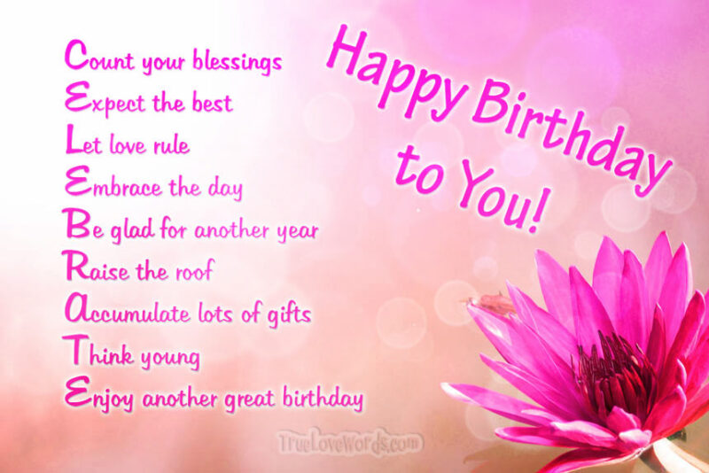 Celebrate your birthday - Happy birthday wishes for friends