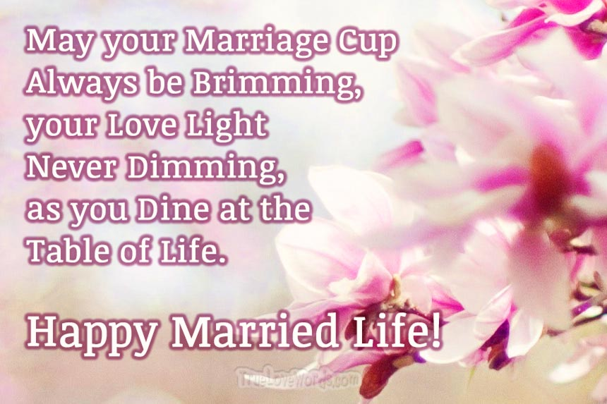 Beautiful Wedding Day Wishes For Friends - Happy married life