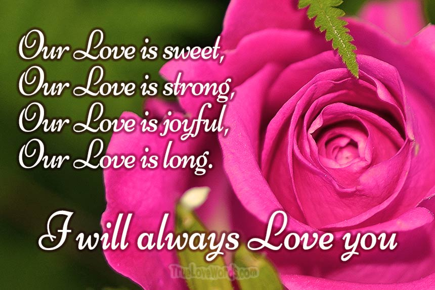 Love messages love quotes - Our love is sweet