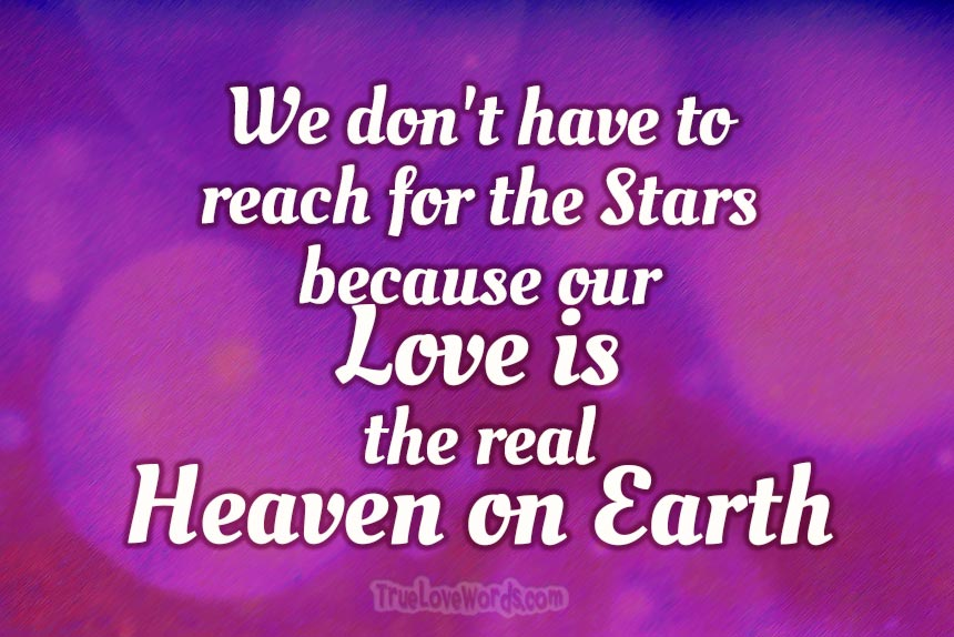 Love messages love quotes - the real heaven on earth