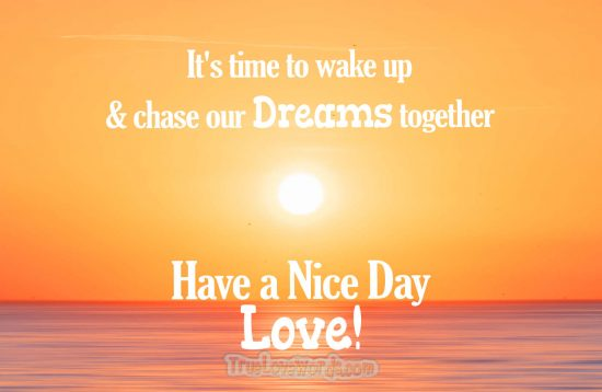 Good morning wish  fro wife - have a nice day wife