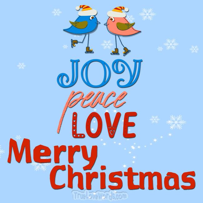 Joy Love Peace Merry Christmas wishes