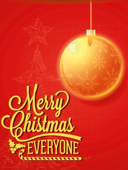 Merry Christmas everyone - Christmas greetings for friends