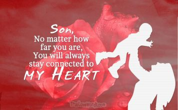 Son you are connected to my heart - I Love you messages for son