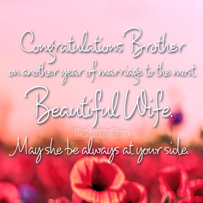 Congratulations brother - Happy anniversary wishes for brother