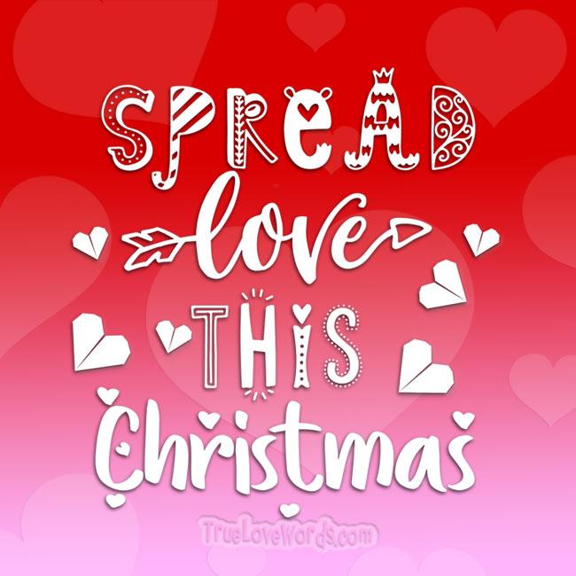 Spread Love this Christmas - Christmas message