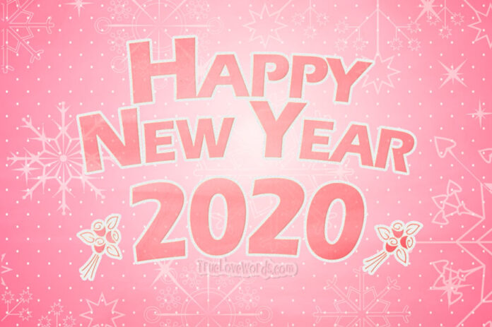 Happy New Year 2020 -Sweet New Year wishes and messages