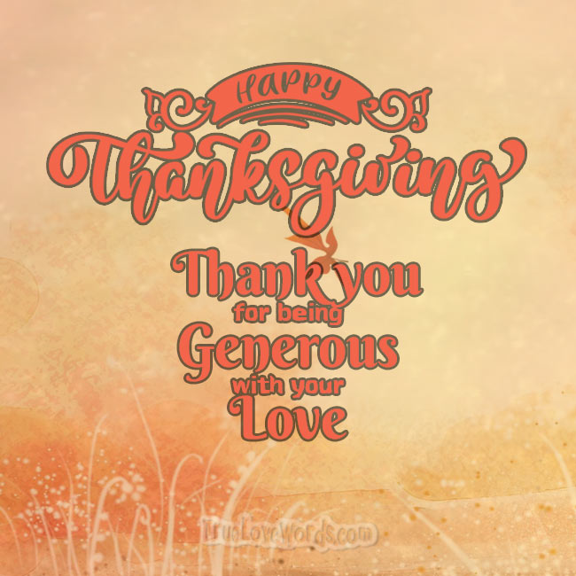 Thank you for your love Thanksgiving love wishes
