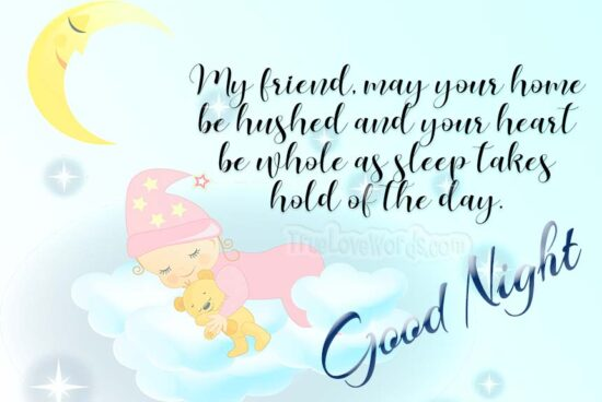 Good night wishes for Friends - Sleep takes hold of the day