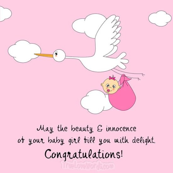 The beauty and innocence of your baby girl - Newborn girl wishes