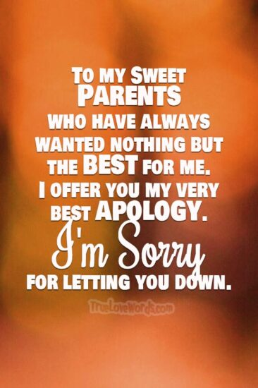 To my sweet Parents I am sorry messages