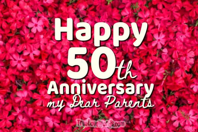 Happy 50th anniversary wishes for my dear parents