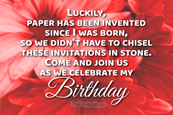 Birthday invitation messages - celebrate my birthday