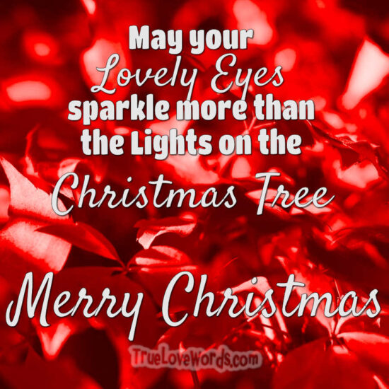Your Christmas Eyes - Christmas messages for girlfriend