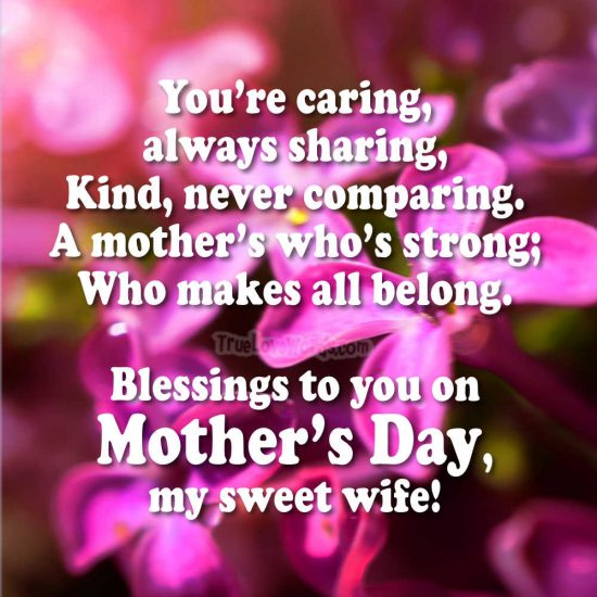 Blessings to you on Mother's Day my sweet wife