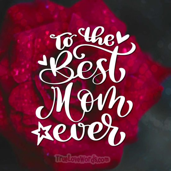 To the best Mom ever - Mother's day wishes for sis