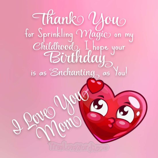 I Love you mom happy birthday text messages for mom