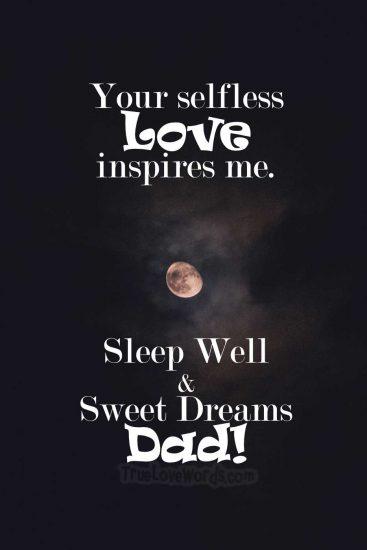 Sleep well and sweet dreams dad