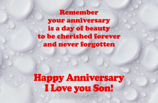Happy anniversary son i love you - Anniversary Wishes For Son