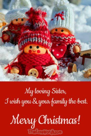 Merry Christmas my loving sister