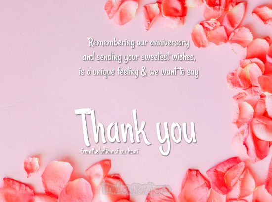 We want to say thank you for remembering our wedding anniversary