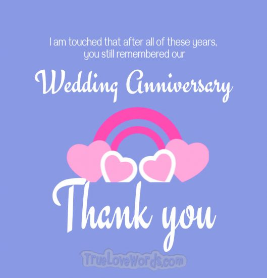 Thank you for your wedding anniversary messages